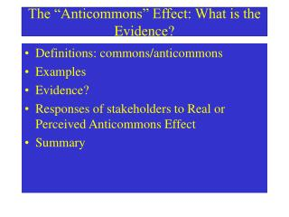 The  Anticommons  Effect: What is the Evidence
