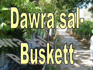 Dawra sal- Buskett