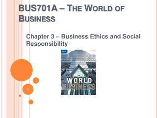 BUS701A – The World of Business