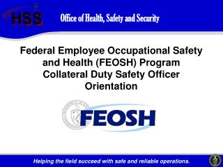 Office of Health, Safety and Security