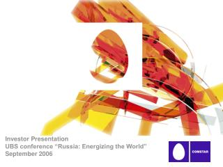 "Investor Presentation UBS conference ""Russia: Energizing the World""  September 2006"