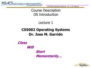 Course Description OS Introduction