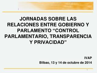� Privacidad, datos personales y control parlamentario � Jes�s Rub� Navarrete Adjunto al Director