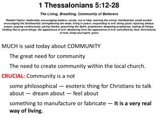 1 Thessalonians 5:12-28 The Living, Breathing, Community of Believers