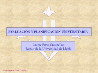 EVALUACIÓN Y PLANIFICACIÓN UNIVERSITARIA