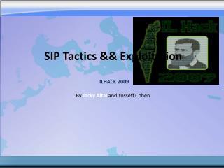 SIP Tactics  Exploitation