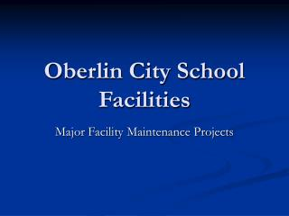 Oberlin City School Facilities