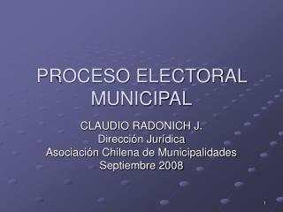PROCESO ELECTORAL MUNICIPAL