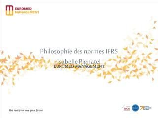 Philosophie des normes IFRS Isabelle Pignatel