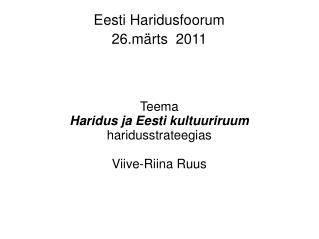 Eesti Haridusfoorum   26.märts  2011