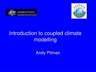 Introduction to coupled climate modelling