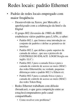 Redes locais: padrão Ethernet