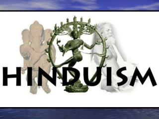 Introductory Questions:  Hinduism