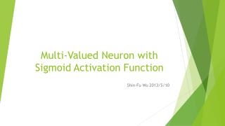 Multi-Valued Neuron with Sigmoid Activation Function