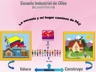 Escuela Industrial de Oiba (Segundo Primaria)