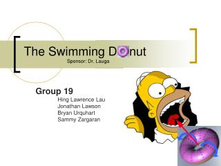 Group 19 Hing Lawrence Lau Jonathan Lawson Bryan Urquhart Sammy Zargaran