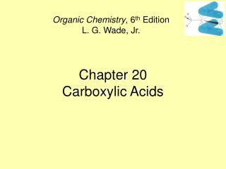 Chapter 20 Carboxylic Acids