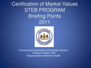 Certification of Market Values  STEB PROGRAM Briefing Points 2011