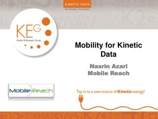 Mobility for Kinetic Data