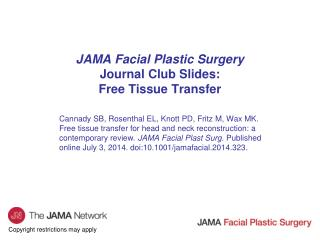 JAMA Facial Plastic Surgery Journal Club Slides: Free Tissue Transfer