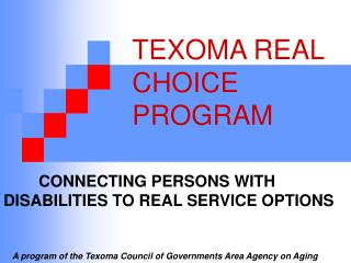 TEXOMA REAL  			CHOICE 					PROGRAM