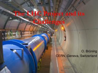 The LHC Project and its Challenges