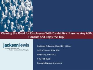 Clearing the Road for Employees With Disabilities: Remove Any ADA Hazards and Enjoy the Trip!