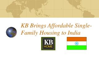 KB Brings Affordable Single-Family Housing to India