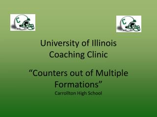 University of Illinois  Coaching Clinic