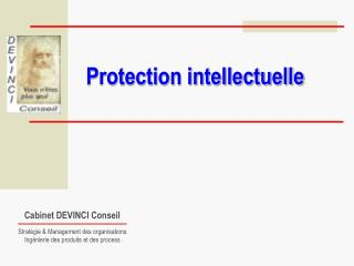 Protection intellectuelle