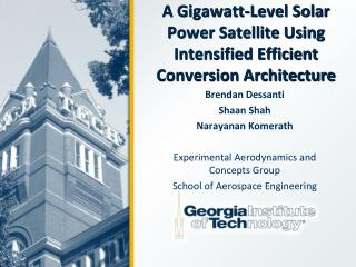 A  Gigawatt -Level Solar Power Satellite Using Intensified Efficient Conversion Architecture