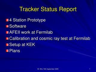 Tracker Status Report