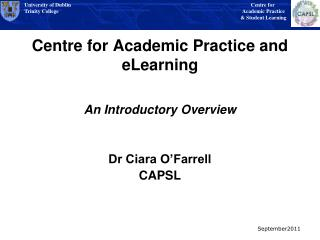 Centre for Academic Practice and  eLearning