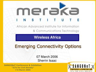Emerging Connectivity Options