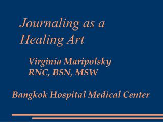 Journaling as a   Healing Art
