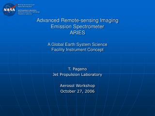 T. Pagano Jet Propulsion Laboratory Aerosol Workshop October 27, 2006