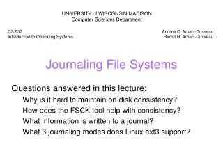 Journaling File Systems