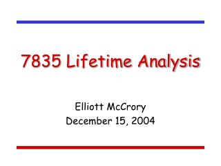 7835 Lifetime Analysis