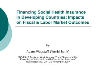 by Adam Wagstaff (World Bank)
