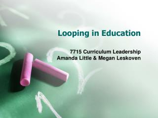 Looping in Education