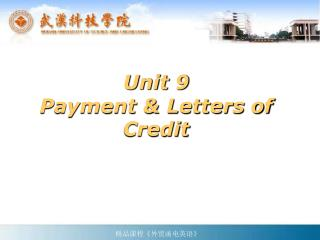 Unit 9 Payment & Letters of Credit