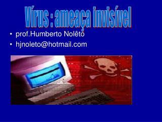 prof.Humberto Nolêto hjnoleto@hotmail