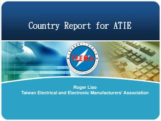 Country Report for ATIE