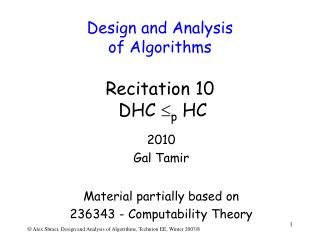 Design and Analysis  of Algorithms Recitation  10  DHC   p  HC