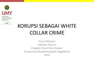 KORUPSI SEBAGAI WHITE COLLAR CRIME