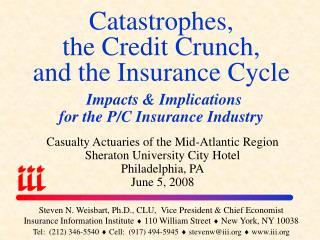 Steven N. Weisbart, Ph.D., CLU,  Vice President & Chief Economist