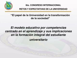 El modelo educativo por competencias centrado en el aprendizaje y sus implicaciones en la formaci n integral del estudia