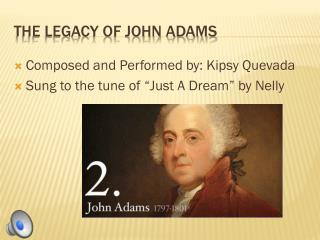 The Legacy of John Adams