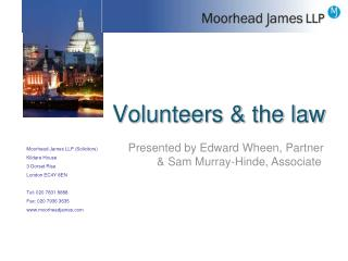 Volunteers & the law