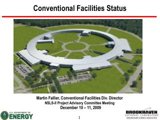 Conventional Facilities Status